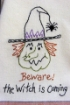Beware! The Witch is Coming Embroidery Pattern